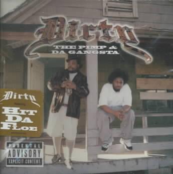 PIMP & DA' GANGSTA BY DIRTY (CD)