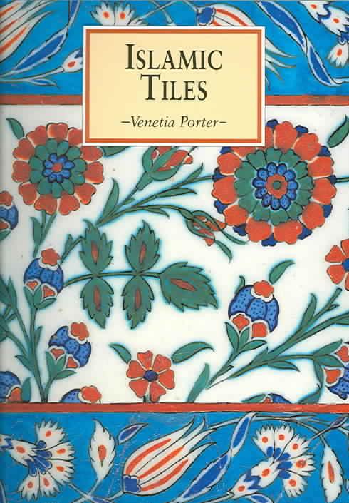 Islamic Tiles By Porter, Venetia